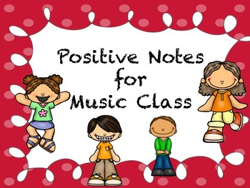 Positive Notes for Music Class