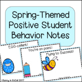 Positive Notes Home to Parents ~ Spring Themed