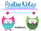 Positive Notes for the Classroom