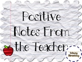 Positive Notes from the Teacher!