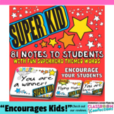 "Positive Notes to Students: ""Super Kid"" Themed Notes: Rand"