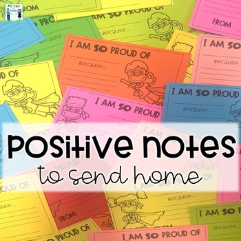 Positive Notes to send home