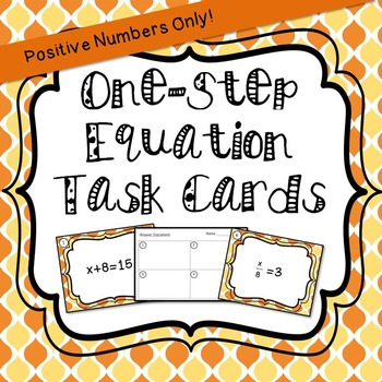Positive One-Step Equation Task Cards