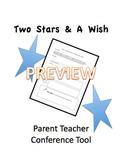 Parent Teacher Conference Tool: 2 Stars & Wish