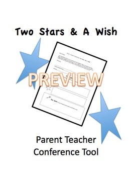 Parent Teacher Conference Tool: 2 Stars & Wish