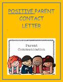 Positive Parent Contact Letter