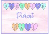 Positive Parent Mail :)