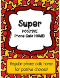 Positive Phone Calls Home!