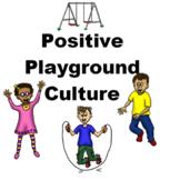 Positive Playground Culture