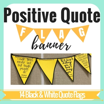 Positive Quote Flag Banner - Black and White