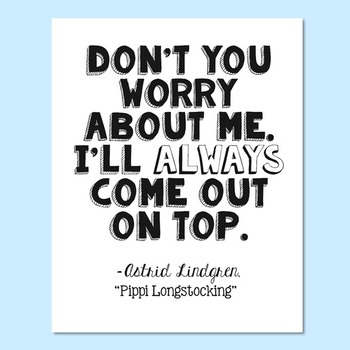 FREEBIE! Pippi Longstocking by Astrid Lindgren Positive Quote Poster