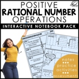 Positive Rational Number Operations Interactive Notebook S