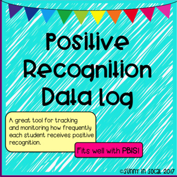 Positive Recognition Data Log EDITABLE