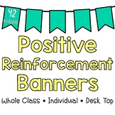 Positive Reinforcement Banners (3 Styles)