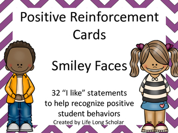 Positive Reinforcement Cards Smiley Faces- 32 I Like statements