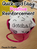 Positive Reinforcement Made Easy - Gotcha