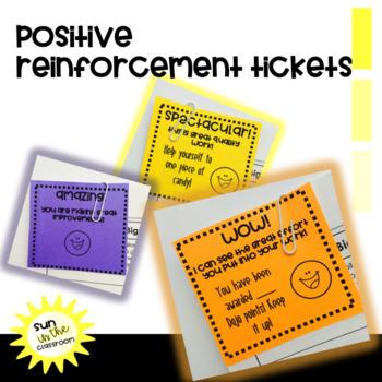 Positive Reinforcement Tickets