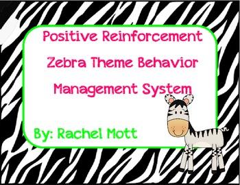 Positive Reinforcement Zebra Theme Behavior System