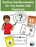 Positive Reinforcements for the Autism ESE (Special Education) Classroom