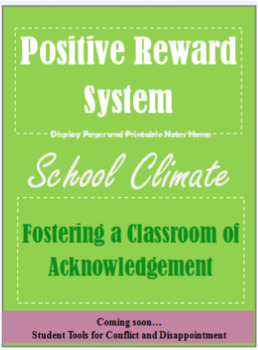 Positive Reward System for School Climate. Six Pillars. Positive