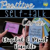 Positive Self-Talk Cards - Digital and Print Bundle