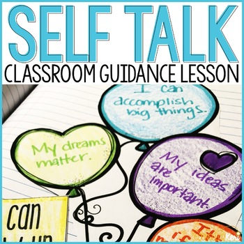 Positive Self Talk Classroom Guidance Lesson for School Counseling