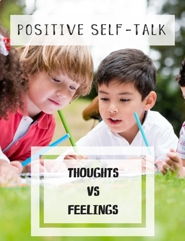Positive Self Talk: Thoughts and Feelings