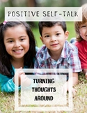 Positive Self Talk: Thoughts and Feelings Part 2