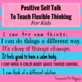 Positive Self Talk to Teach Flexible Thinking for Kids