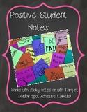 Positive Student Sticky Notes