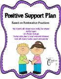 Positive Support Plan *behaviour management *restorative practices