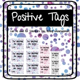 Positive Tags| You blow me away| Valentine's Day, Testing, etc.