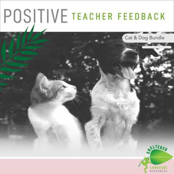 Positive Teacher Feedback and Observation Forms: Cat & Dog Bundle
