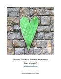 Positive Thinking Guided Meditation (I am unique!)