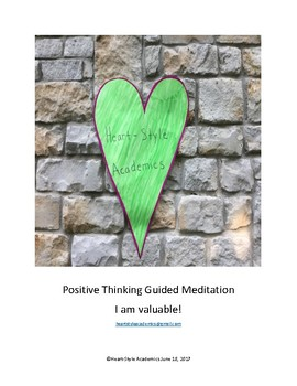 Positive Thinking Guided Meditation (I am valuable!)