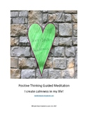 Positive Thinking Guided Meditation (I create calmness in