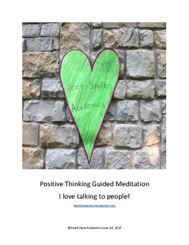Positive Thinking Guided Meditation (I love talking to people!)