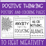 Positive Thinking Posters and Coloring Pages to Combat Negativity