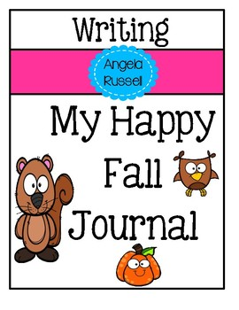 Positive Writing - My Happy Fall Journal