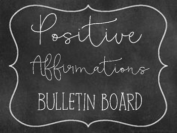 Positive affirmations/self talk bulletin