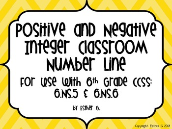 Positive and Negative Integer Number Line CCSS Aligned 6.NS.5 & 6.NS.6**