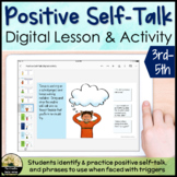 Positive and Negative Self-Talk Digital Lesson & Activity