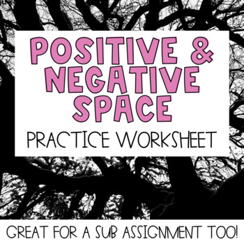 Positive and Negative Space Practice Worksheet