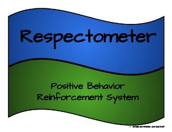 Positive behavior reinforcement:  Respectometer