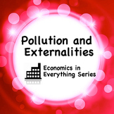 Economics in Everything: Pollution and Externalities