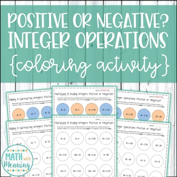 Positive or Negative? Integer Operations Coloring Worksheets