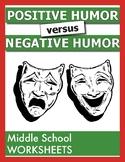 Positive v. Negative Humor ****BRAND NEW***