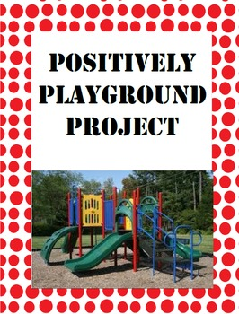 Positively Playground Project