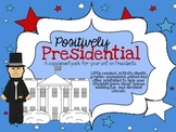 Positively Presidential- Supplement Pack for President Unit