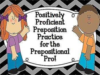 Positively Proficient Preposition Practice for the Preposi